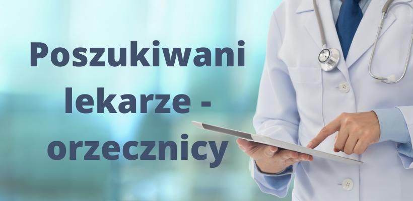 Poszukiwani lekarze orzecznicy